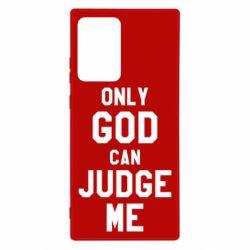 Чохол для Samsung Note 20 Ultra Тільки Бог може судити мене
