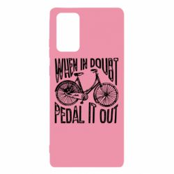 Чохол для Samsung Note 20 When in doubt pedal it out