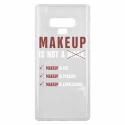 Чехол для Samsung Note 9 Make Up Is Not A Mask