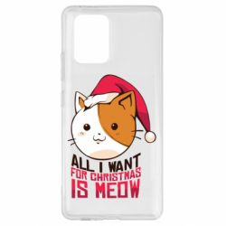 Чехол для Samsung S10 Lite All i want for christmas is meow