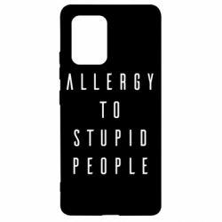 Чехол для Samsung S10 Lite Allergy To Stupid People
