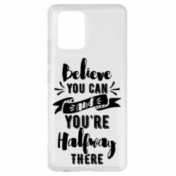 Чохол для Samsung S10 Believe you can and you're halfway there