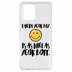 Чохол для Samsung S10 I hope your day is as nice as your butt