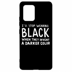 Чохол для Samsung S10 i'll stop wearing black when they invent a darker color