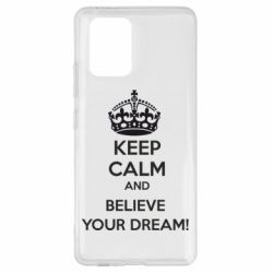 Чохол для Samsung S10 KEEP CALM and BELIVE YOUR DREAM