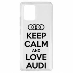 Чехол для Samsung S10 Lite Keep Calm and Love Audi