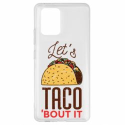 Чехол для Samsung S10 Lite Let's taco bout it
