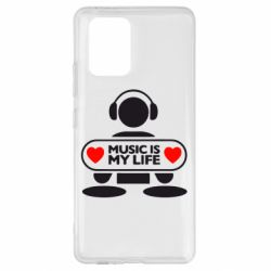 Чохол для Samsung S10 Music is my life