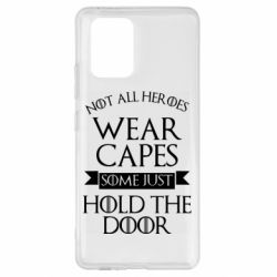 Чехол для Samsung S10 Lite Not all heroes wear capes