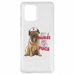 Чехол для Samsung S10 Lite Nurse loves pugs