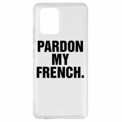 Чехол для Samsung S10 Lite Pardon my french.