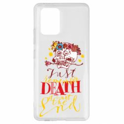 Чехол для Samsung S10 Lite Remember death is not the end