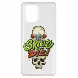 Чохол для Samsung S10 Skate or die skull