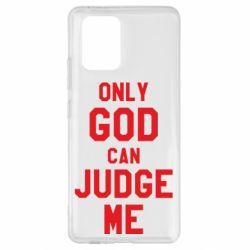 Чохол для Samsung S10 Тільки Бог може судити мене