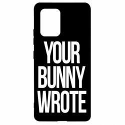 Чохол для Samsung S10 Your bunny wrote