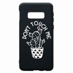 Чехол для Samsung S10e Don't touch me cactus