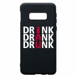 Чехол для Samsung S10e Drink Drank Drunk