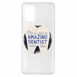 Чохол для Samsung S20+ Amazing Dentist
