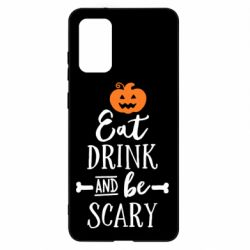 Чохол для Samsung S20+ Eat Drink and be Scary