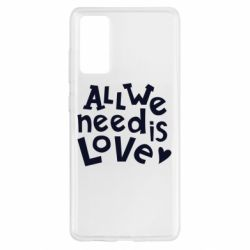 Чехол для Samsung S20 FE All we need is love