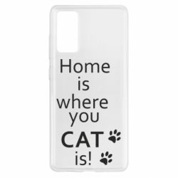 Чохол для Samsung S20 FE Home is where your Cat is!