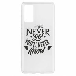 Чохол для Samsung S20 FE If you never go you'll never know