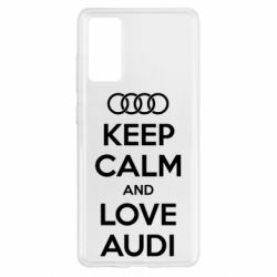 Чехол для Samsung S20 FE Keep Calm and Love Audi