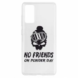 Чохол для Samsung S20 FE No friends on powder day
