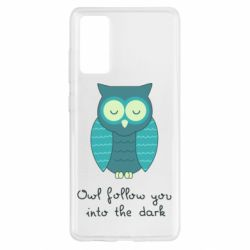 Чехол для Samsung S20 FE Owl follow you into the dark