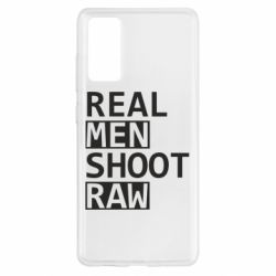 Чохол для Samsung S20 FE Real Men Shoot RAW