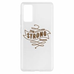 Чохол для Samsung S20 FE Stay strong forever