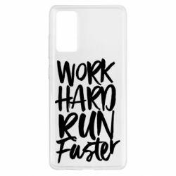 Чохол для Samsung S20 FE Work hard run faster