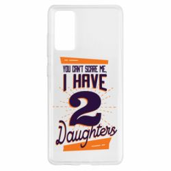 Чохол для Samsung S20 FE You can't scare me i have 2 daughters