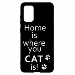 Чохол для Samsung S20+ Home is where your Cat is!