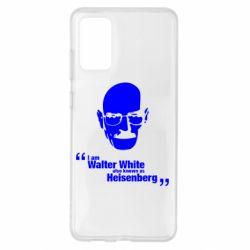 Чохол для Samsung S20+ i am walter white also known as гейзенберга