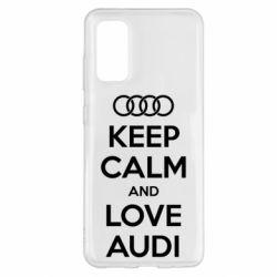 Чехол для Samsung S20 Keep Calm and Love Audi