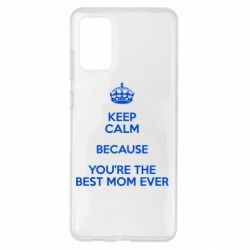 Чохол для Samsung S20+ KEEP CALM because you're the best ever mom
