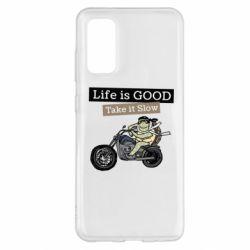 Чохол для Samsung S20 Life is good, take it show