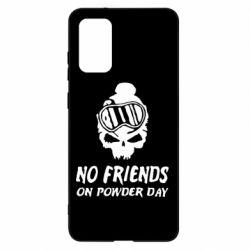 Чохол для Samsung S20+ No friends on powder day
