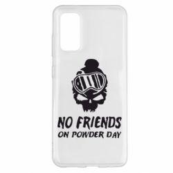 Чохол для Samsung S20 No friends on powder day
