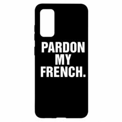 Чехол для Samsung S20 Pardon my french.