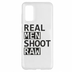 Чохол для Samsung S20 Real Men Shoot RAW