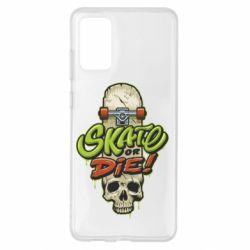 Чохол для Samsung S20+ Skate or die skull