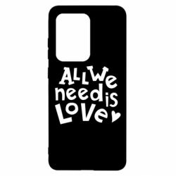 Чехол для Samsung S20 Ultra All we need is love
