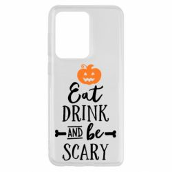 Чохол для Samsung S20 Ultra Eat Drink and be Scary