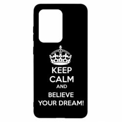 Чохол для Samsung S20 Ultra KEEP CALM and BELIVE YOUR DREAM