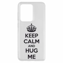 Чохол для Samsung S20 Ultra KEEP CALM and HUG ME