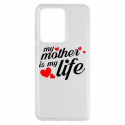 Чохол для Samsung S20 Ultra Моя мати -  моє життя