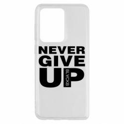 Чохол для Samsung S20 Ultra Never give up 1