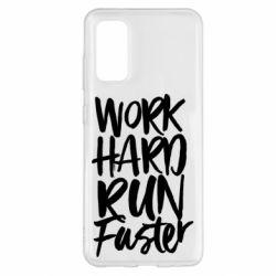 Чохол для Samsung S20 Work hard run faster